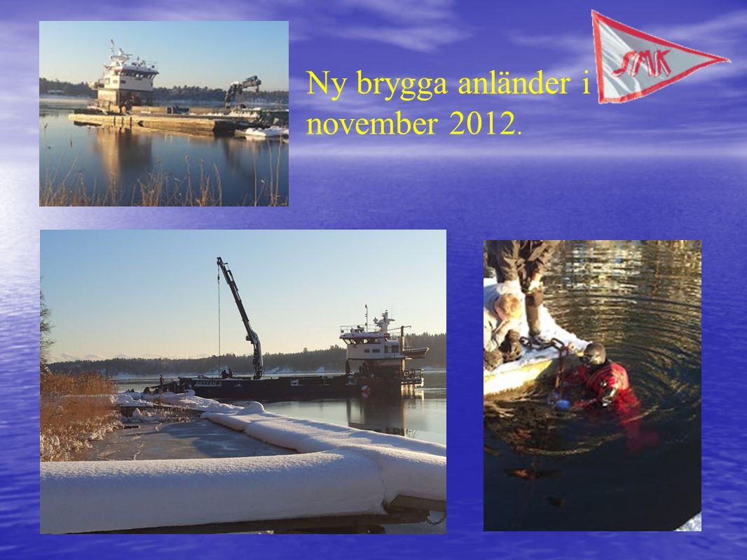 Ny brygga anländer i november 2012.