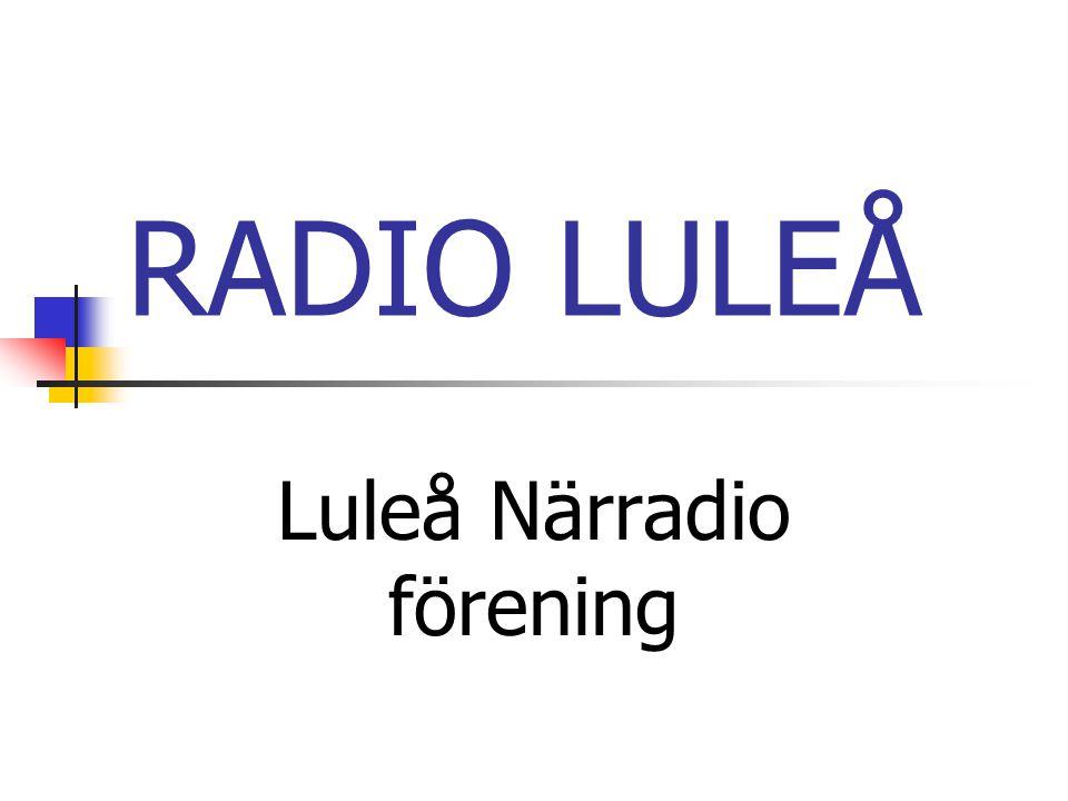 RADIO LULEÅ Luleå Närradio förening