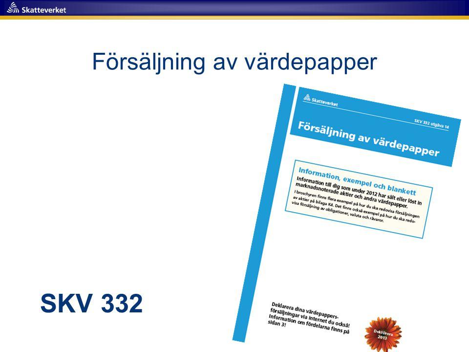 Försäljning av värdepapper SKV 332