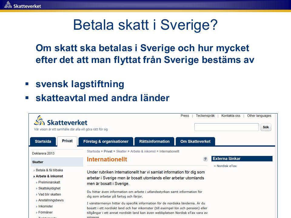 Betala skatt i Sverige.