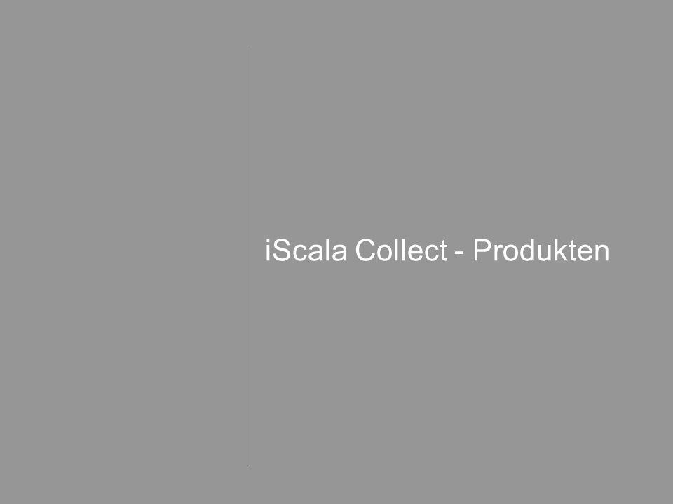 iScala Collect - Produkten