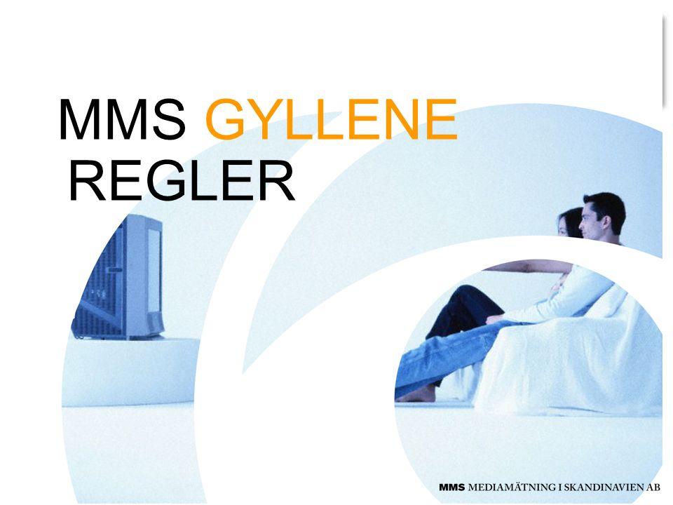 MMS GYLLENE REGLER