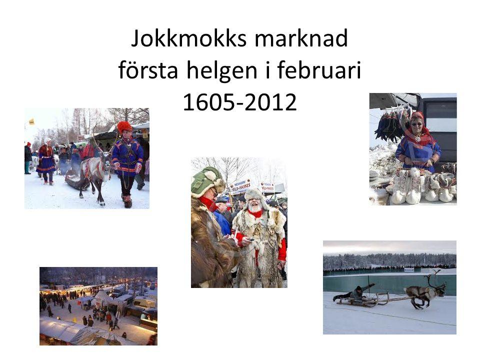 Jokkmokks marknad första helgen i februari 1605-2012