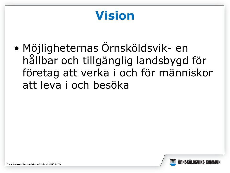 Maria Isaksson, Kommunledningskontoret 2014-07-01 Politiken har sagt… • Landsbygdsfrågorna ska behandlas som en tillväxtfråga •En landsbygdsstrategi ska utarbetas • En utveckling av landsbygden och att landsbygden och centrum hänger samman •Landsbygdspolitisk satsning med 1 Mkr per år under fyra år •Fyra serviceorter Bjästa, Bredbyn, Björna, Husum