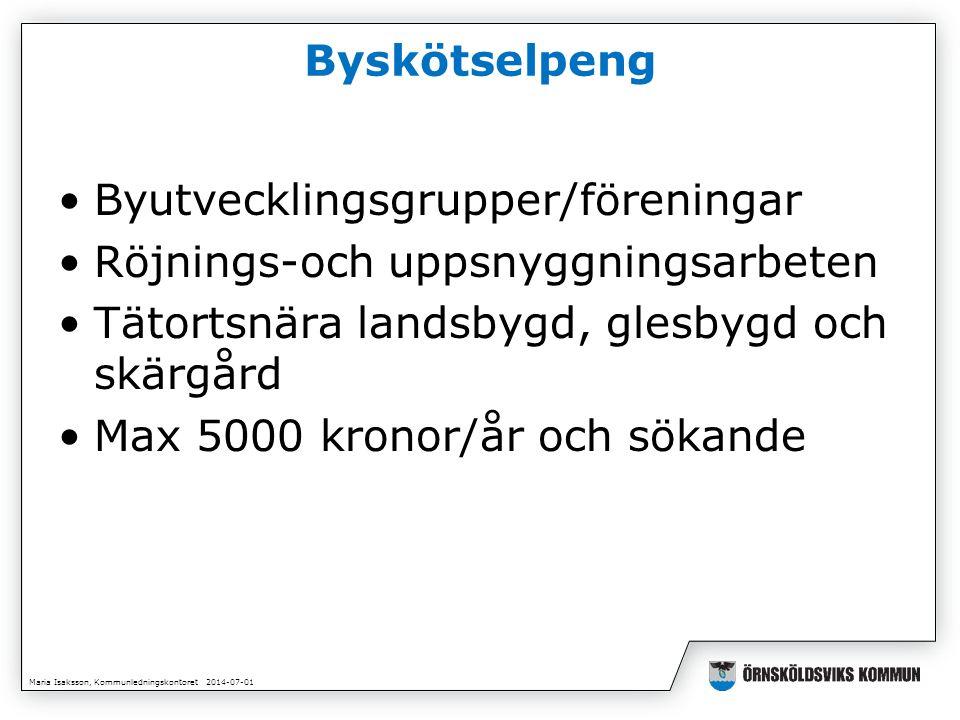 Maria Isaksson, Kommunledningskontoret 2014-07-01