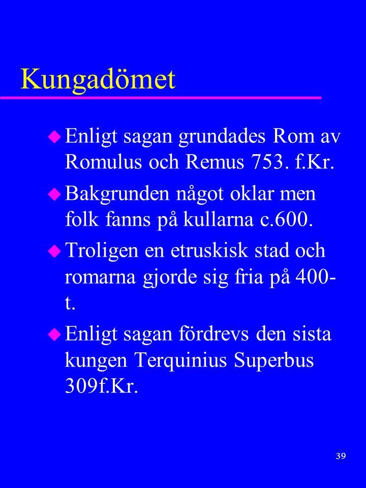 38 Roms expansion Uppdelas i : u Första skedet »396 Veiji »c.