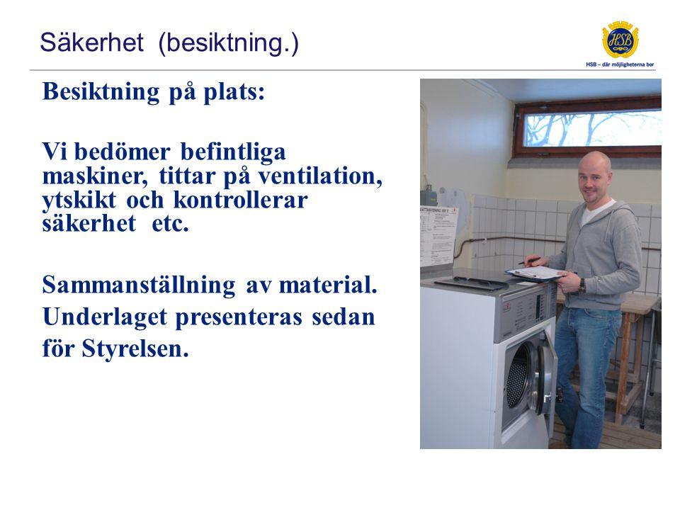 Besiktning på plats: Vi bedömer befintliga maskiner, tittar på ventilation, ytskikt och kontrollerar säkerhet etc.