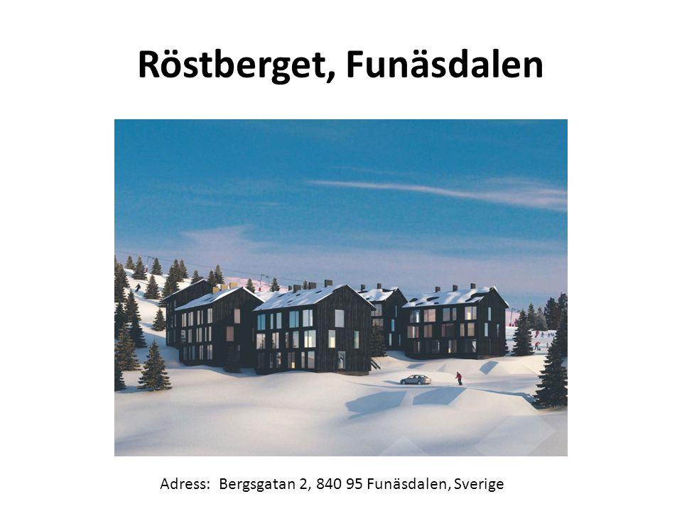 Röstberget, Funäsdalen Adress: Bergsgatan 2, 840 95 Funäsdalen, Sverige