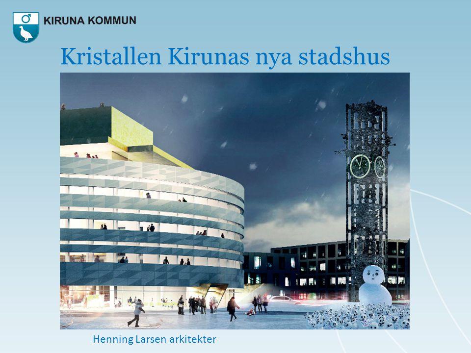 Kristallen Kirunas nya stadshus Henning Larsen arkitekter