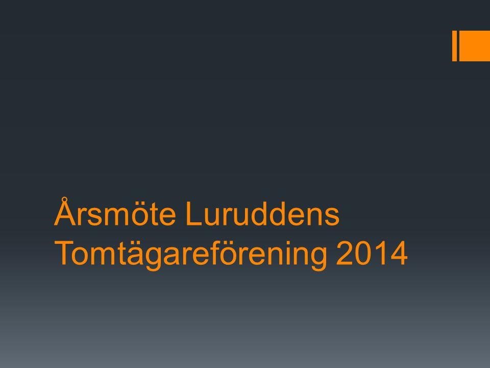 Årsmöte Luruddens Tomtägareförening 2014