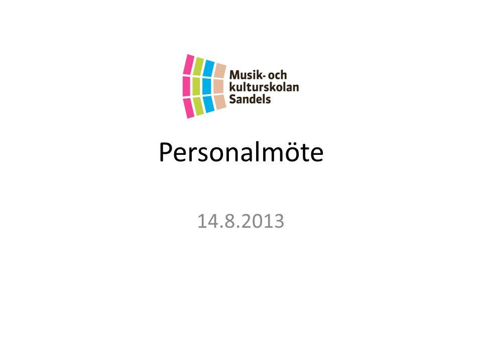 Onsdag 14.8.2013 Schema: Kl.10.00 – 12.00Möte Kl.