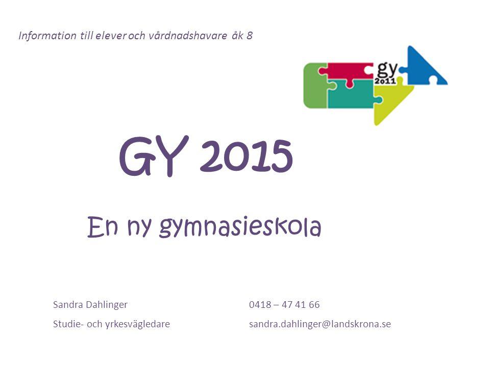 Planering ansökan till GY 2015 Åk 8 Info om gymnasiet (även föräldrainfo) Gymnasiemässa i Helsingborg 22/23 maj Åk 9 Info om Gymnasiet (även föräldrainfo) Gymnasiekatalog.