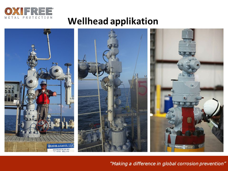 Making a difference in global corrosion prevention Wellhead applikation