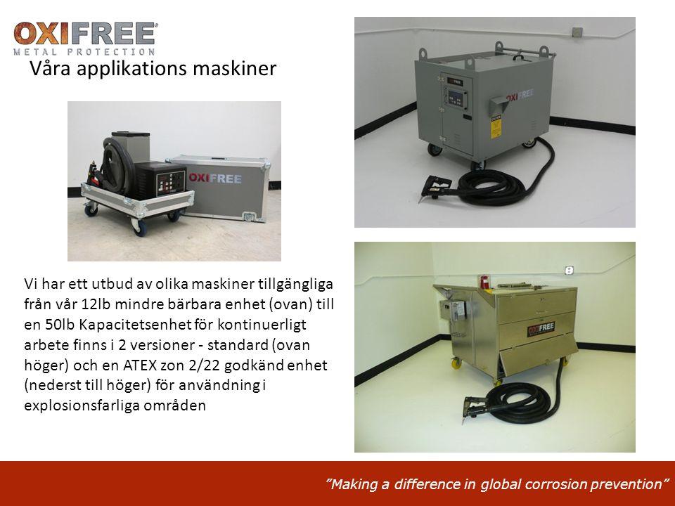 """""""Making a difference in global corrosion prevention"""" Våra applikations maskiner Vi har ett utbud av olika maskiner tillgängliga från vår 12lb mindre b"""