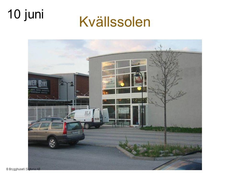 Kvällssolen 10 juni © Brygghuset i Sigtuna AB