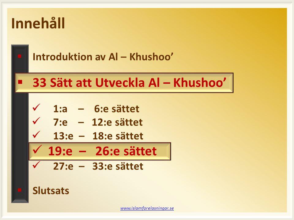 Session 5 www.islamforelasningar.se  Vad är Sujood At – tilawah.