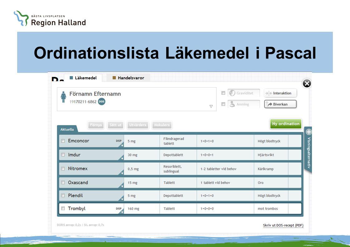 Beställningar i Pascal  Beställning av helförpackning kan göras på enskild ordination.