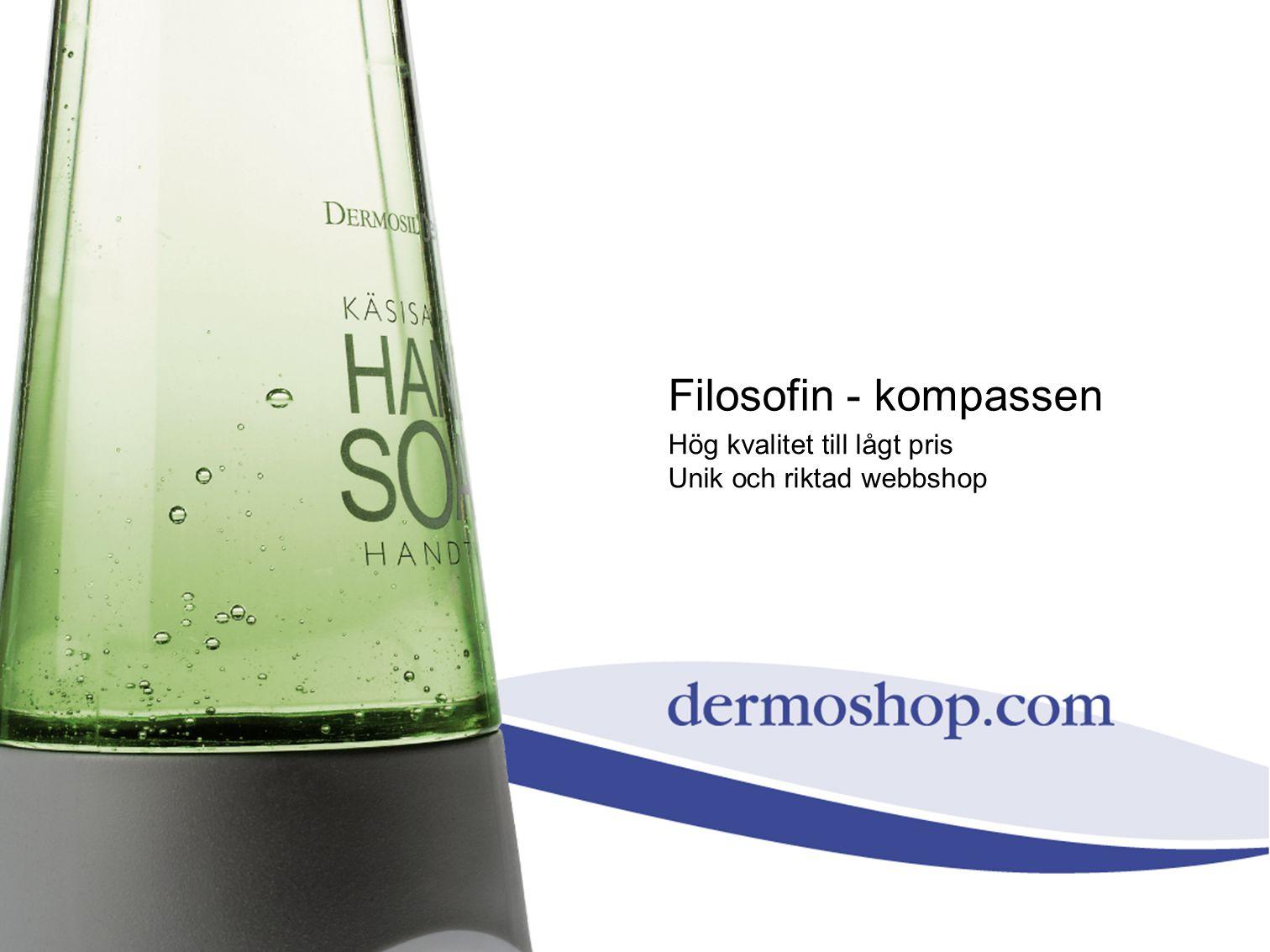 Filosofin - kompassen Hög kvalitet till lågt pris Unik och riktad webbshop