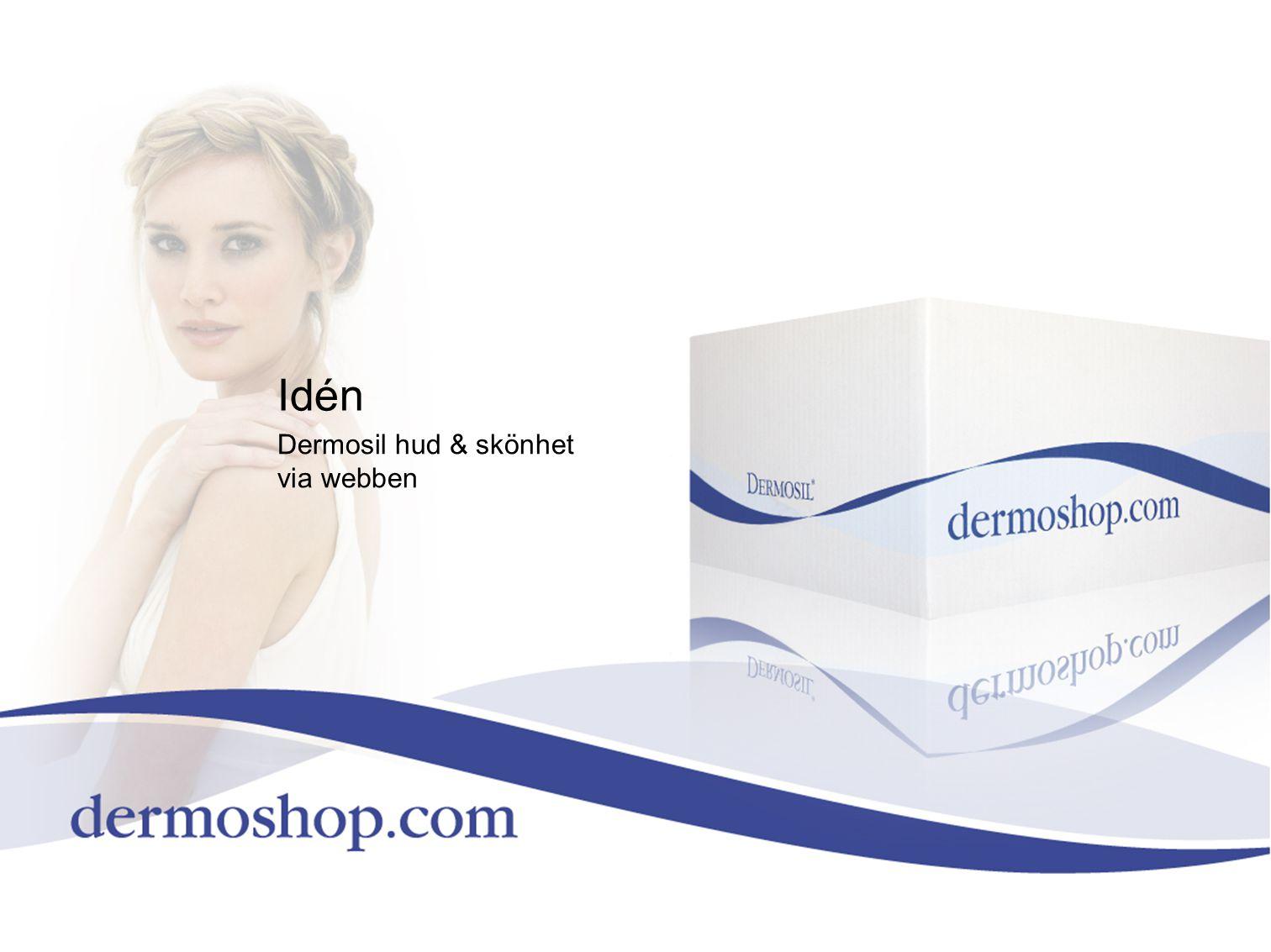 Idén Dermosil hud & skönhet via webben