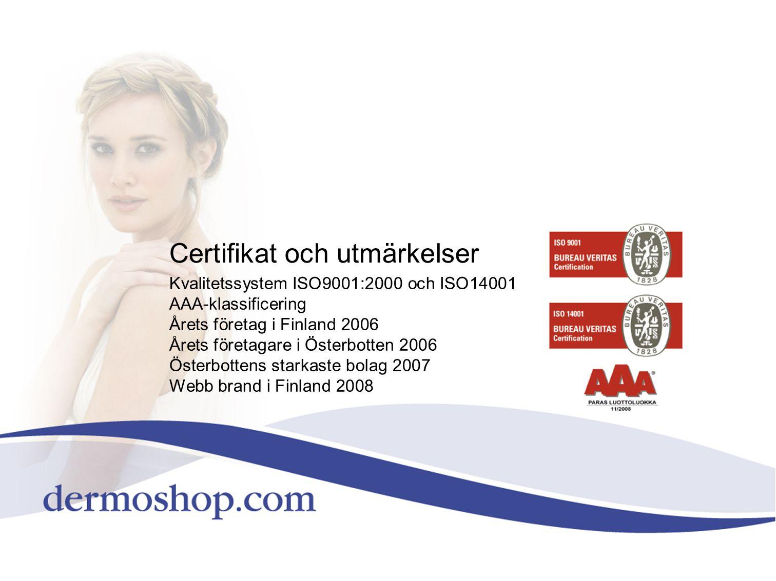 Certifikat och utmärkelser Kvalitetssystem ISO9001:2000 och ISO14001 AAA-klassificering Årets företag i Finland 2006 Årets företagare i Österbotten 20
