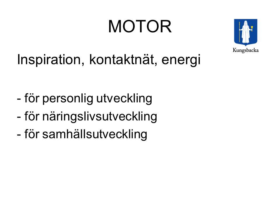 MOTOR Inspiration, kontaktnät, energi - för personlig utveckling - för näringslivsutveckling - för samhällsutveckling