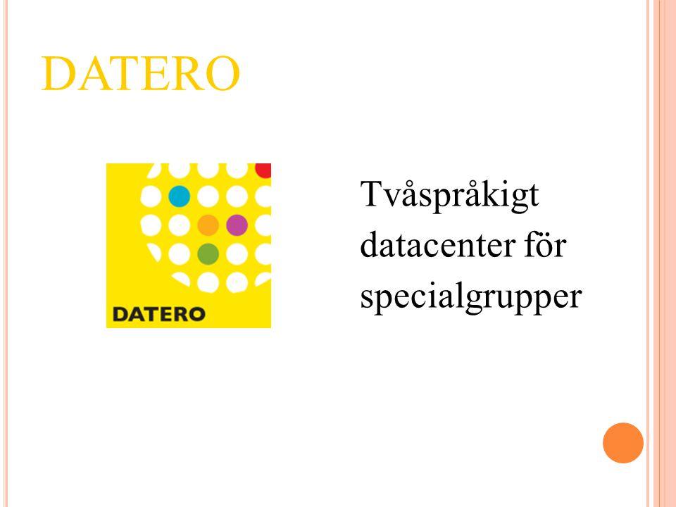 DATERO Tvåspråkigt datacenter för specialgrupper