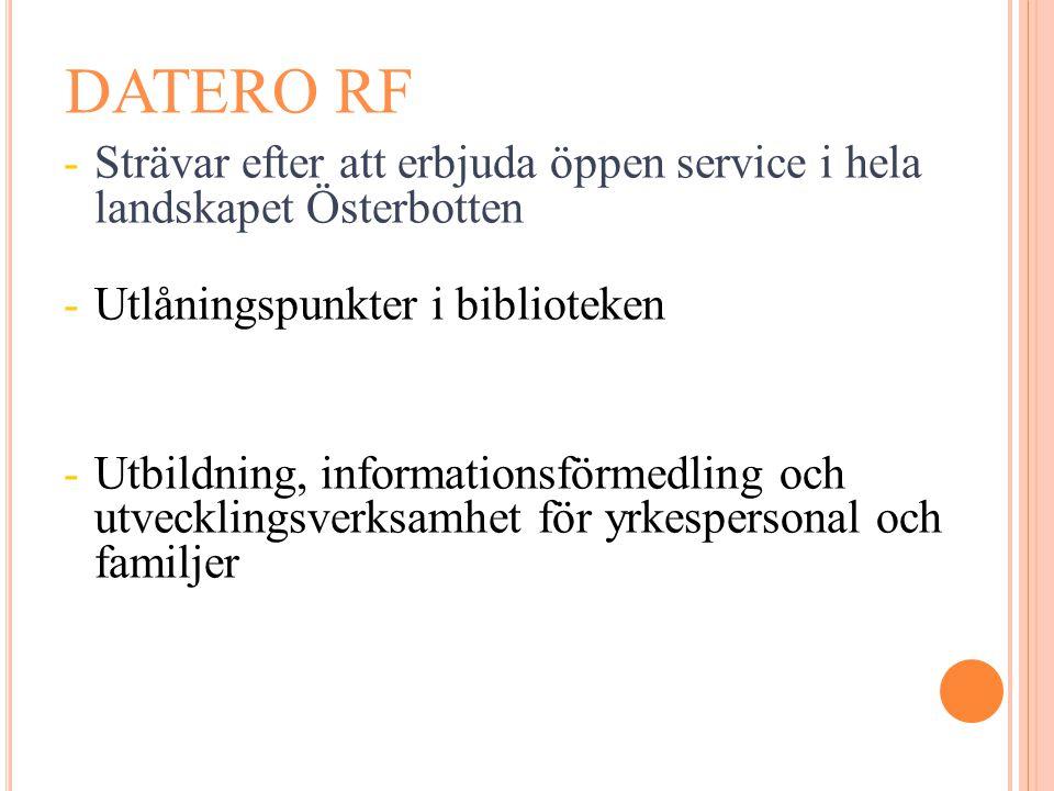 -Strävar efter att erbjuda öppen service i hela landskapet Österbotten -Utlåningspunkter i biblioteken -Utbildning, informationsförmedling och utveckl