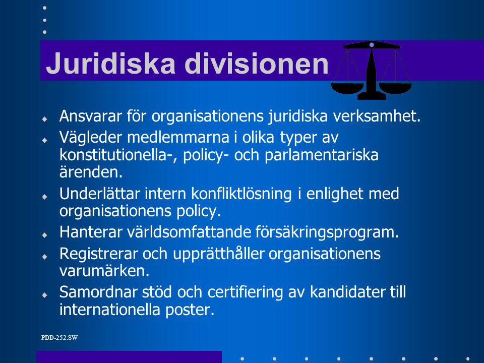 PDD-252.SW Juridiska divisionen u Ansvarar för organisationens juridiska verksamhet.