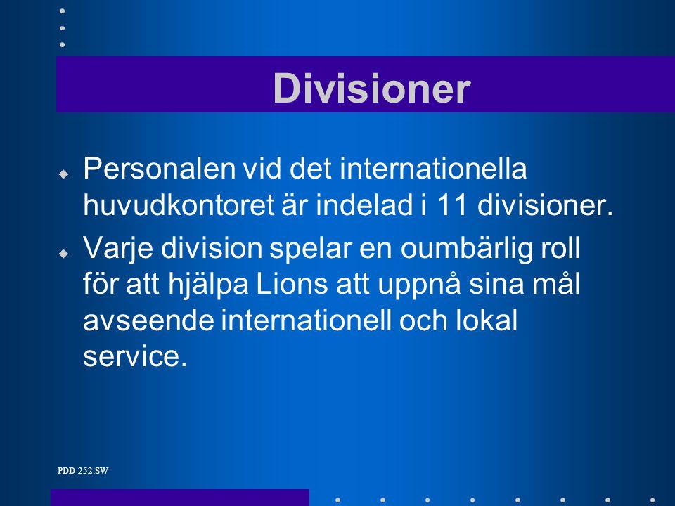 PDD-252.SW Divisioner u Personalen vid det internationella huvudkontoret är indelad i 11 divisioner.