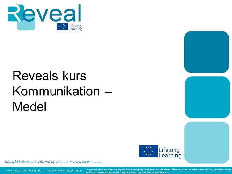 Nivå: Medel Ämne: Komunikation Modul 3: Grundläggande datakunskap och användning av internet DU 3.1 Hur man skapar en effektivare webbplats och andra grundläggande IT-strategier för att sprida dina aktiviteter REVEALS Kurs Kommunikation Medel