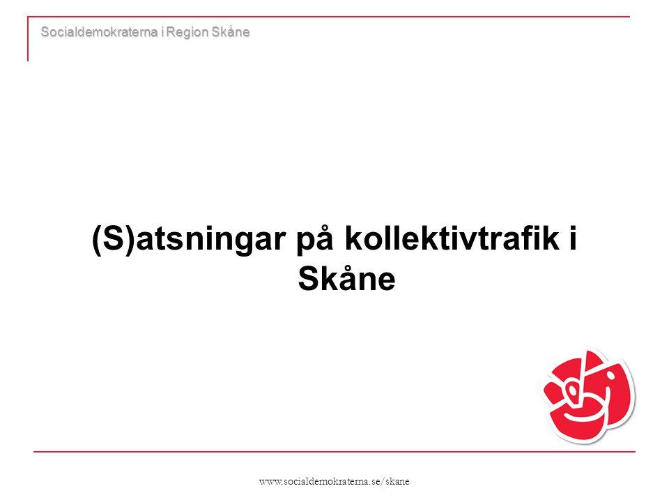 www.socialdemokraterna.se/skane Socialdemokraterna i Region Skåne Utbyggd pågatågstrafik  Lommabanan och Söderåsbanan är fullt finansierade i rödgrönt förslag  Pågatågstrafik mellan Malmö-Åstorp