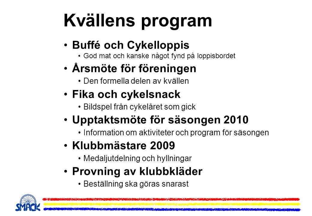 Träningsläger MTB och Lvg 2010 Träningsläger för både MTB och Lvg planeras även i år att genomföras i slutet av maj i Brunnsvik, Ludvika.