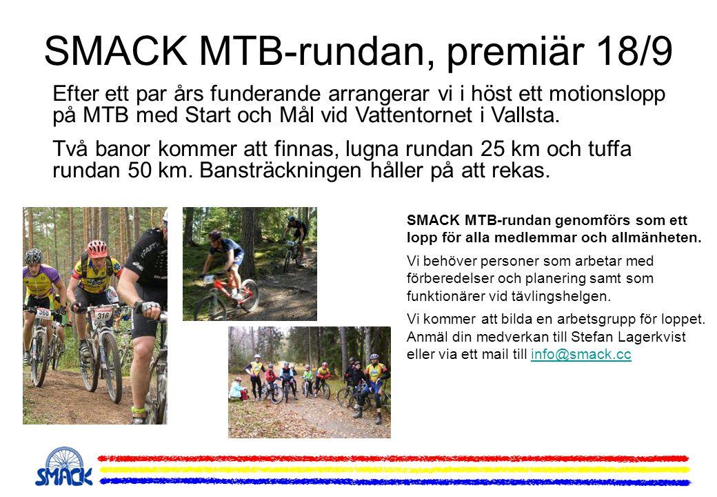 SMACK MTB-rundan, premiär 18/9 Efter ett par års funderande arrangerar vi i höst ett motionslopp på MTB med Start och Mål vid Vattentornet i Vallsta.