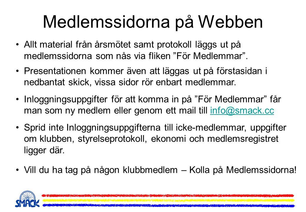 """Medlemssidorna på Webben •Allt material från årsmötet samt protokoll läggs ut på medlemssidorna som nås via fliken """"För Medlemmar"""". •Presentationen ko"""