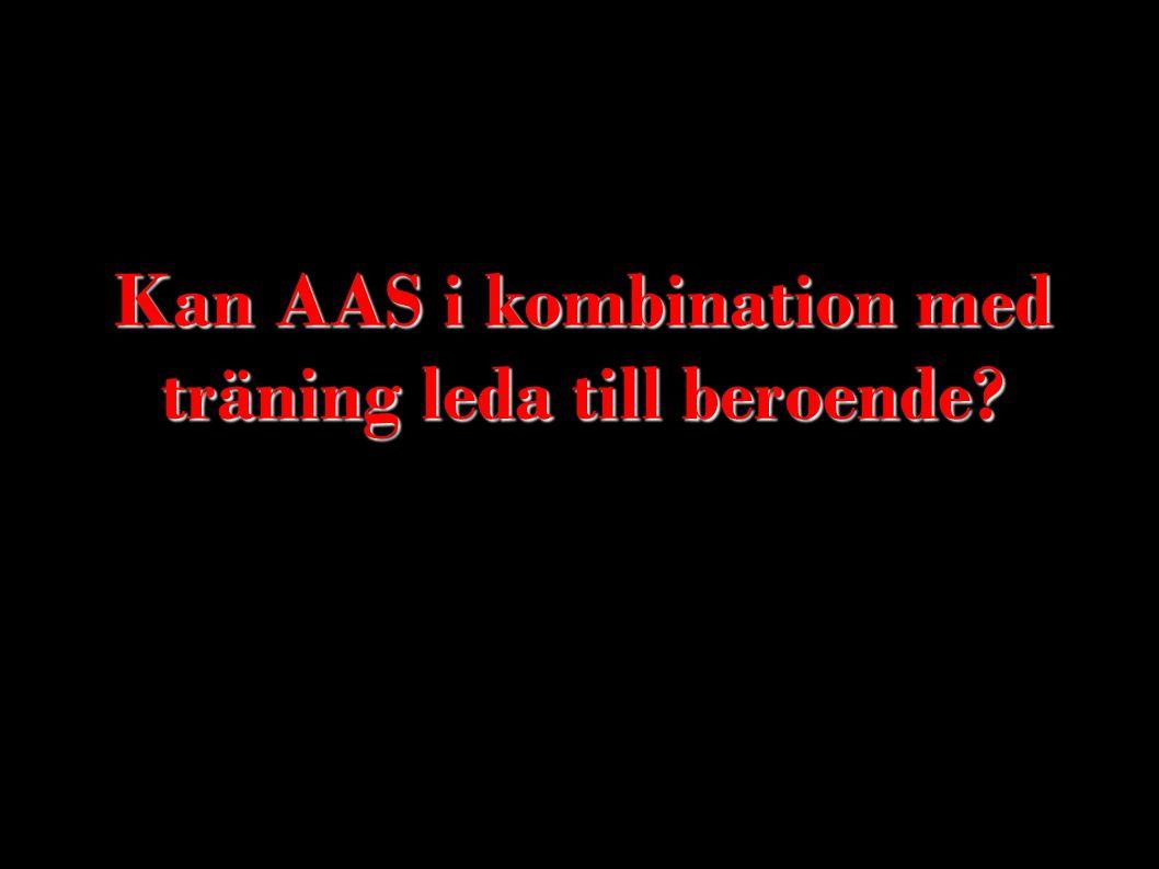 Kan AAS i kombination med träning leda till beroende?