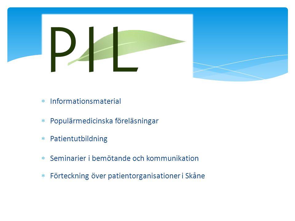  Informationsmaterial  Populärmedicinska föreläsningar  Patientutbildning  Seminarier i bemötande och kommunikation  Förteckning över patientorga