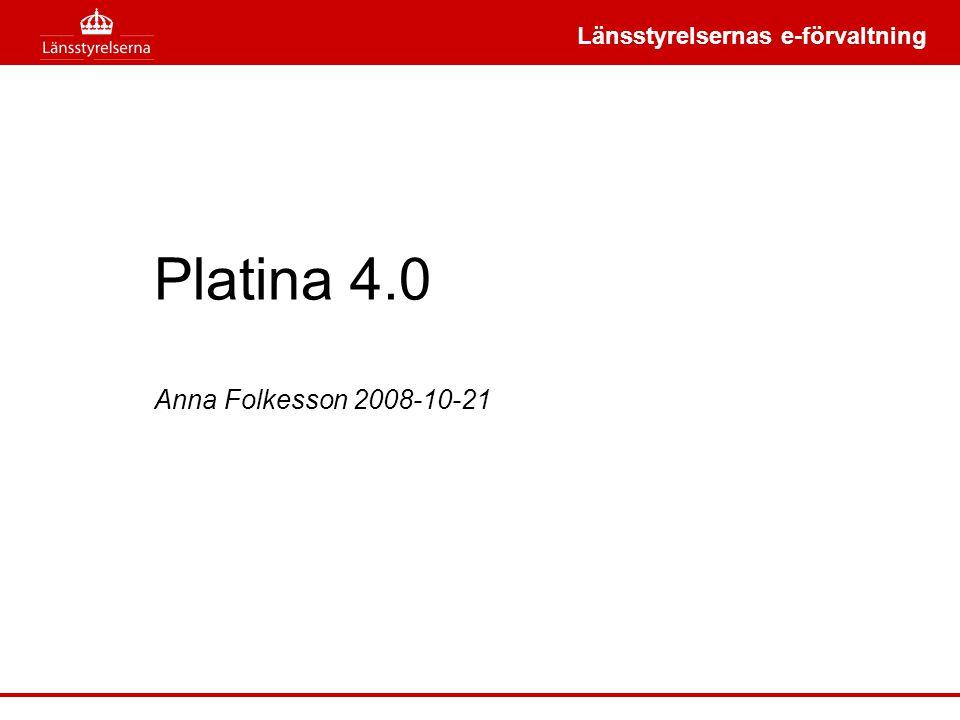 Länsstyrelsernas e-förvaltning Syfte •Uppgradera Länsstyrelsernas gemensamma handläggningsstöd med verksamhetsstöd utvecklad på Platina 3.1 till version 4.0 •Att göra en beställning hos den bästa underleverantören