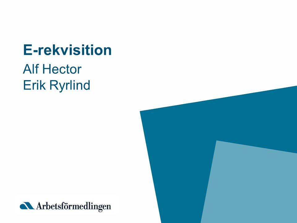 E-rekvisition Alf Hector Erik Ryrlind