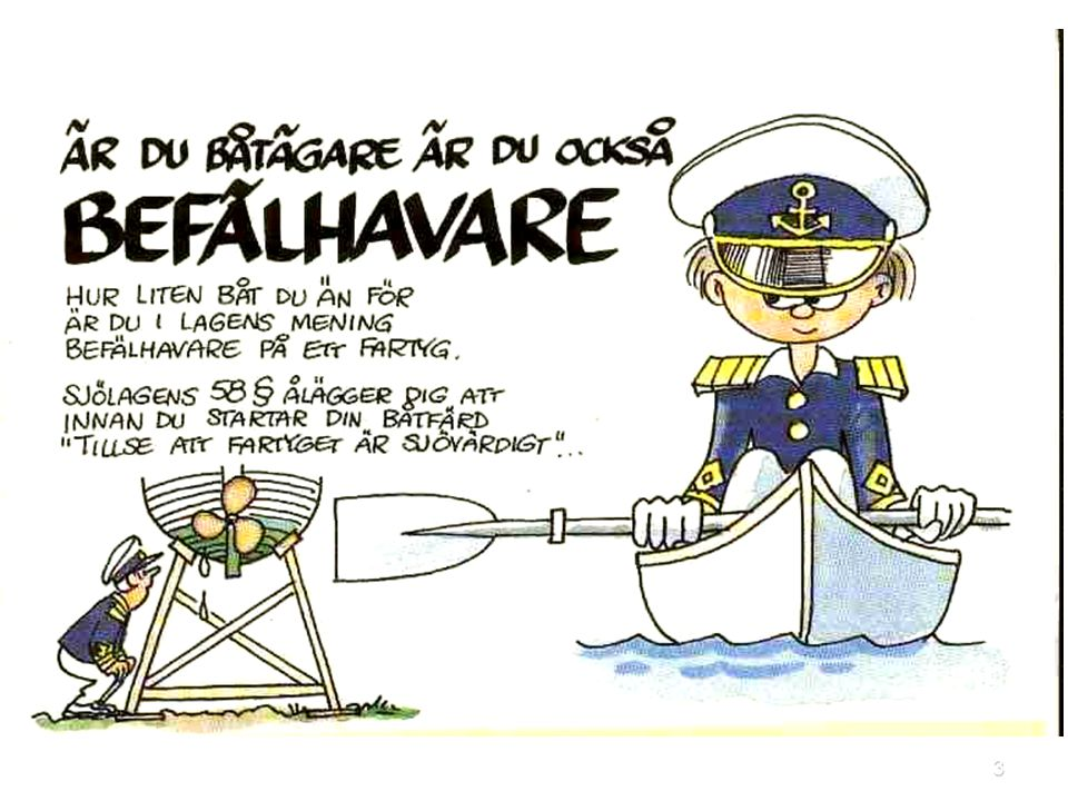4 Uppgift och omfattning  Säkerhetsbesiktningens uppgift är att medverka till en bättre sjösäkerhet genom att erbjuda till en bättre sjösäkerhet genom att erbjuda fritidsbåtägare en periodisk frivillig besiktning.