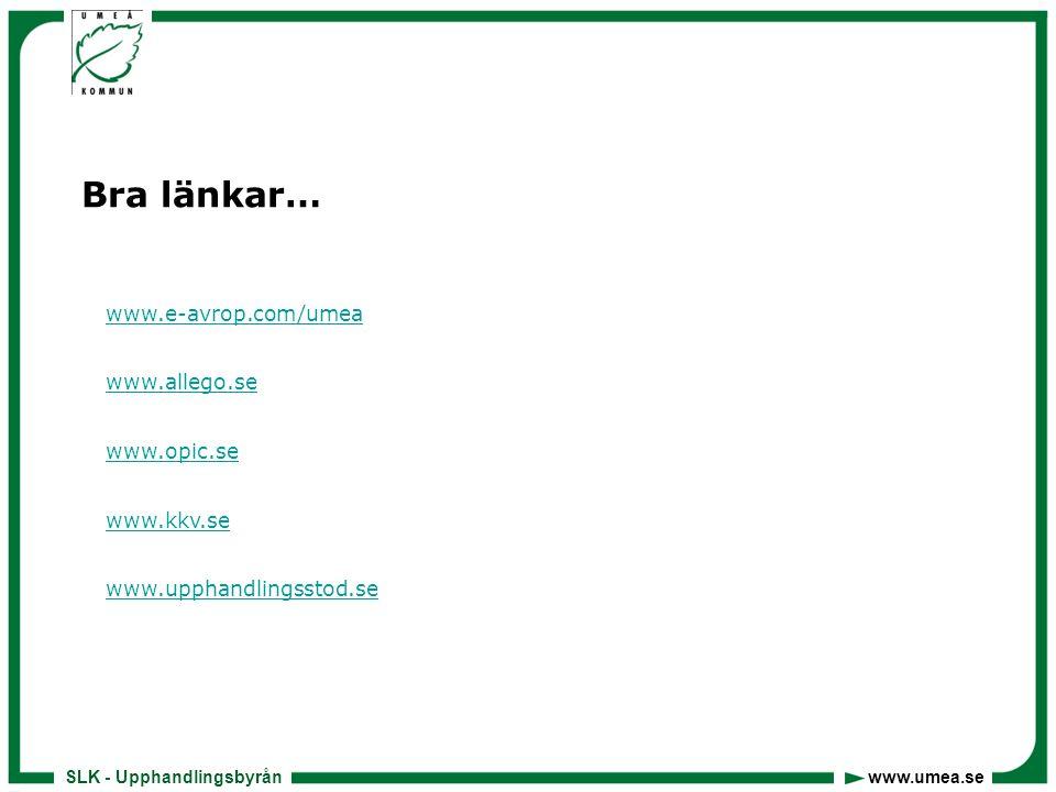 SLK - Upphandlingsbyrån www.umea.se Utbildning - seminarier • Halvdags alt.