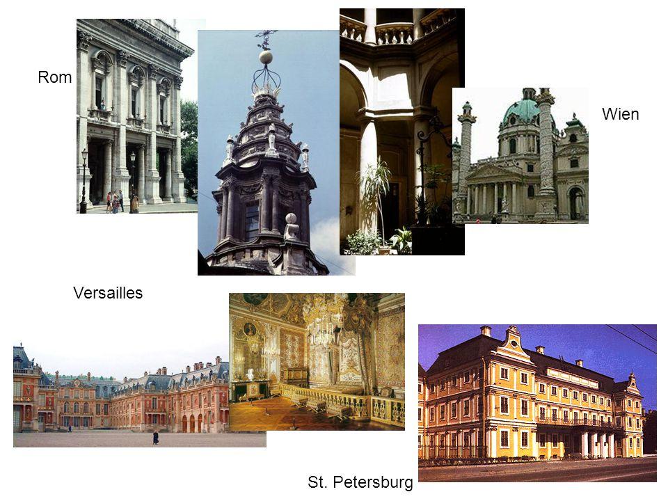 Rom Versailles Wien St. Petersburg