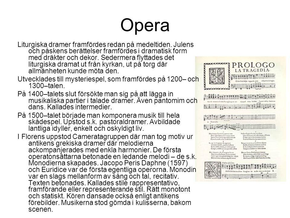 Liturgiska dramer framfördes redan på medeltiden.