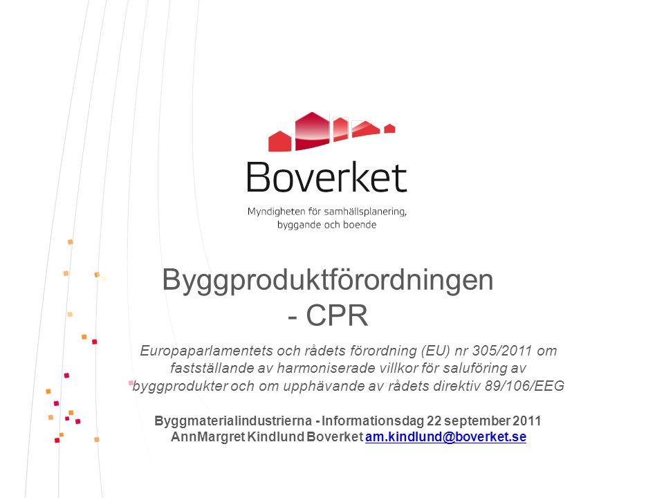 Byggproduktförordningen (EU) 305/2011 7e - BWR 6 - Energihushållning och värmeisolering CPR BWR 6 Energihushållning och värmeisolering Byggnadsverk och deras uppvärmnings-, kyl-, belysnings- och ventilationsanläggningar ska utformas och byggas så att den mängd energi som krävs för användningen ska vara liten när hänsyn tas till dem som befinner sig i byggnadsverket och platsens klimatförhållanden.