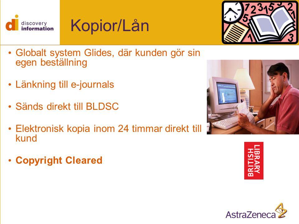 Kopior/Lån • Globalt system Glides, där kunden gör sin egen beställning • Länkning till e-journals • Sänds direkt till BLDSC • Elektronisk kopia inom 24 timmar direkt till kund • Copyright Cleared