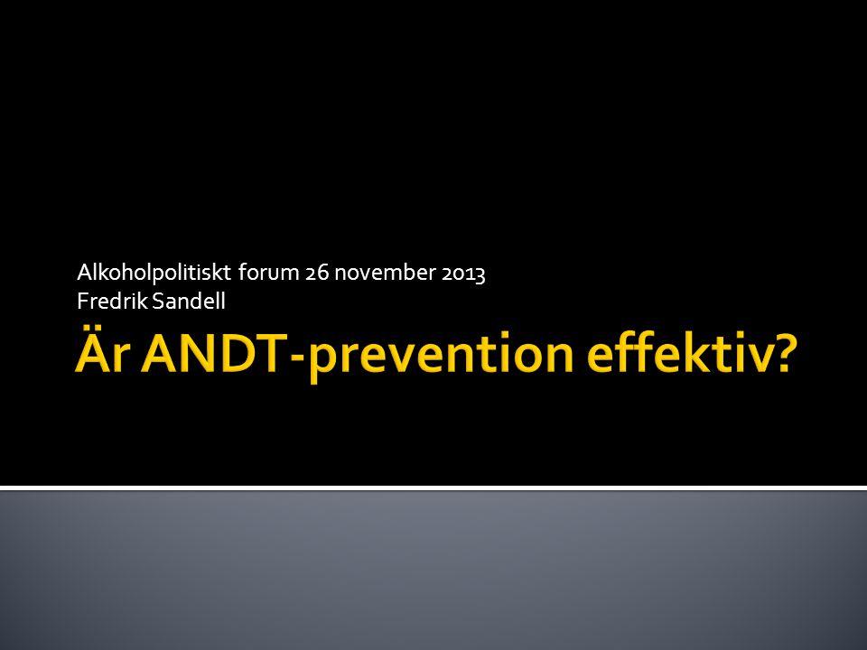 Alkoholpolitiskt forum 26 november 2013 Fredrik Sandell