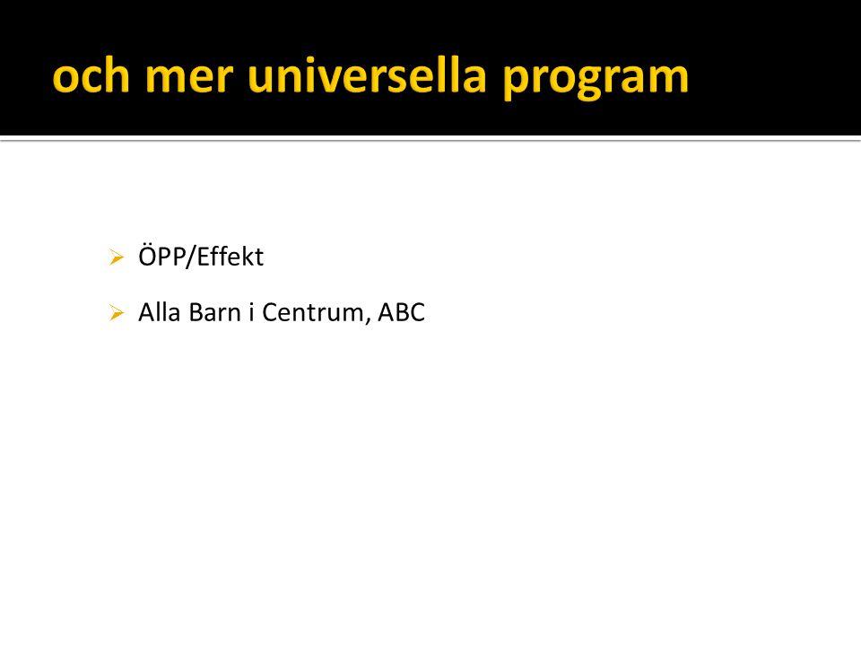  ÖPP/Effekt  Alla Barn i Centrum, ABC