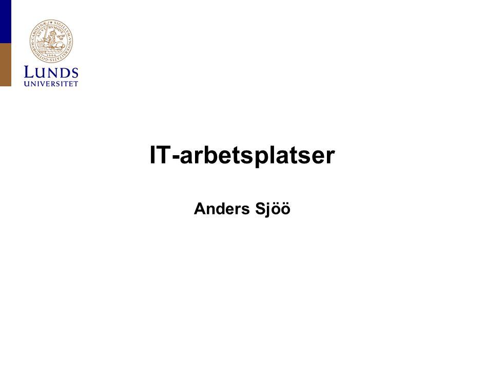 IT-arbetsplatser Anders Sjöö
