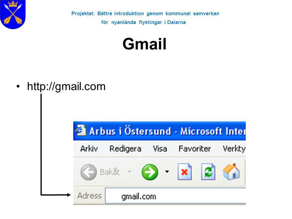 Projektet: Bättre introduktion genom kommunal samverkan för nyanlända flyktingar i Dalarna Gmail •http://gmail.com