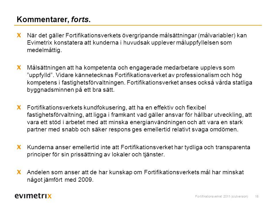 Fortifikationsverket 2011 (slutversion)16 Kommentarer, forts.
