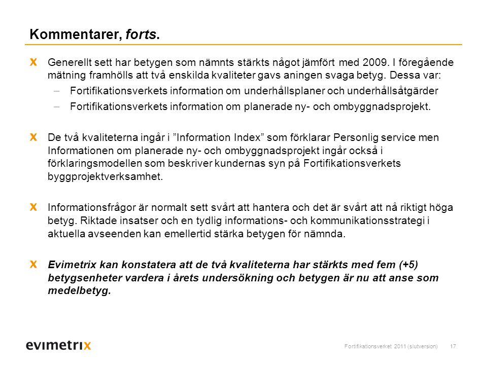 Fortifikationsverket 2011 (slutversion)17 Kommentarer, forts.
